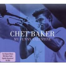 Baker, Chet - My Funny Valentine/playboys (30 Tracks)