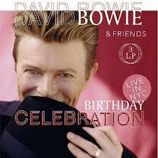Bowie, David - Birthday Celebration
