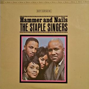 Staple Singers - Hammer And Nails 180g