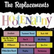 Replacements - Hootenanny Album