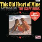 Isley Brothers - This Old Heart Of Mine Vinyl