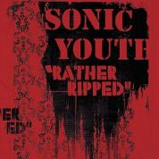 Sonic Youth - Rather Ripped Remastered (+dd)